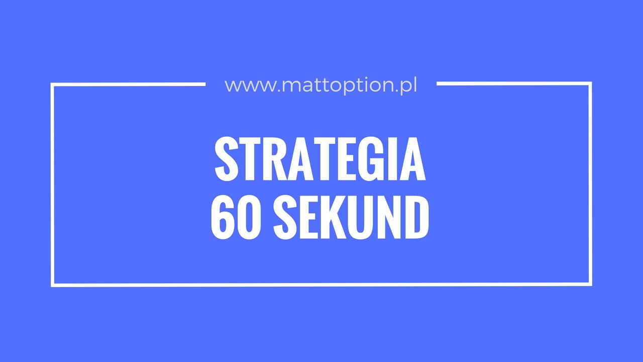 stratégia a 60 másodperces lehetőségekről bináris opciók valós vélemények