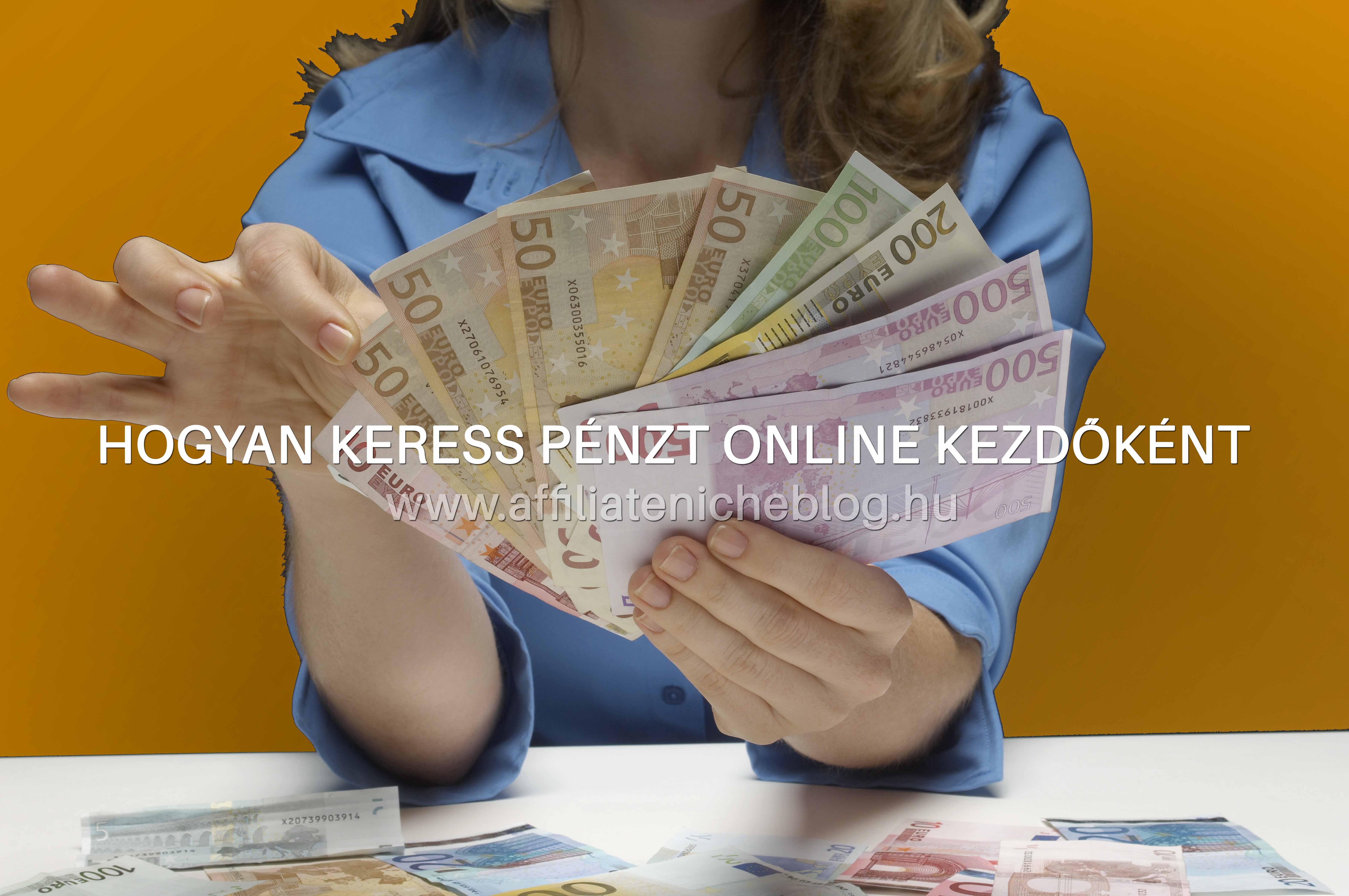 nézze meg hogyan lehet pénzt keresni online)