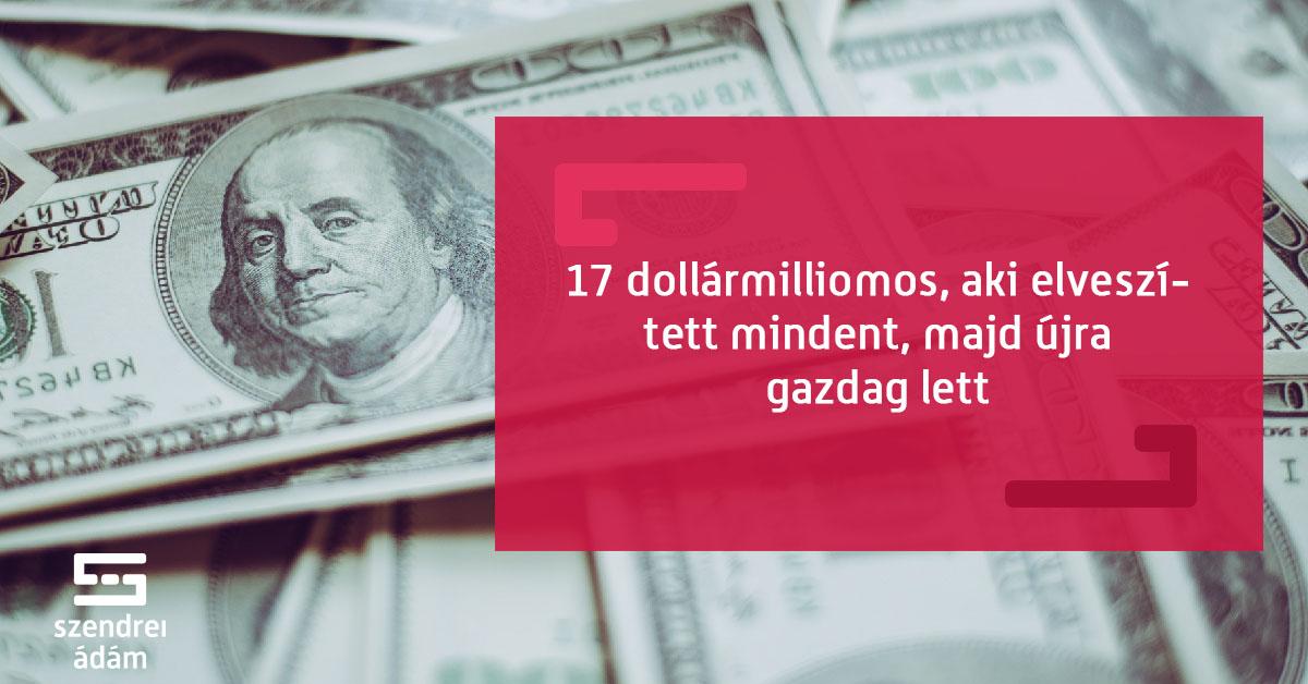 milliomosok akik pénzt kerestek online)